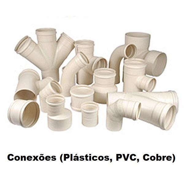Conexões (Plásticos, PVC, Cobre)